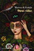 OTRAS VIDAS - 9788416287048 - MAROSA DI GIORGIO