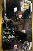 TODO LO PERDIDO Y ENCONTRADO - 9788416363148 - LUCY FOLEY