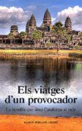 Descargar gratis ebook txt ELS VIATGES D'UN PROVOCADOR 9788416445448 de RAMON SORIANO I RUBIÓ