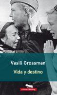 VIDA Y DESTINO - 9788416734948 - VASILI GROSSMAN