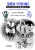 REAL MADRID. PENTACAMPEON DE EUROPA: EN LA CIMA DEL MUNDO (1959- 1964) - 9788417235048 - JOSE ANTONIO ARIZA GALVEZ