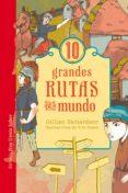 10 GRANDES RUTAS DEL MUNDO - 9788417308148 - GILLIAN RICHARDSON