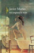 ASÍ EMPIEZA LO MALO (EBOOK) - 9788420418148 - JAVIER MARIAS