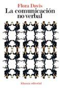 LA COMUNICACION NO VERBAL - 9788420664248 - FLORA DAVIS