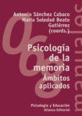 PSICOLOGIA DE LA MEMORIA: AMBITOS APLICADOS - 9788420686448 - ANTONIO SANCHEZ CABACO