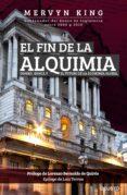 EL FIN DE LA ALQUIMIA - 9788423425648 - MERVYN KING