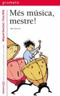MES MUSICA, MESTRE! - 9788424695248 - MIQUEL DESCLOT
