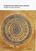 IMAGENES DE INSTALACIONES URBANAS - 9788431331948 - VV.AA.