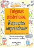 ENIGMAS MISTERIOSOS, RESPUESTAS SORPRENDENTES - 9788432130748 - JOSE MARIA BATLLORI