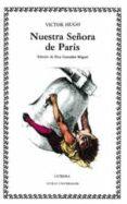 NUESTRA SEÑORA DE PARIS - 9788437605548 - VICTOR HUGO