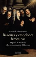 Descarga gratuita de audiolibros completos RAZONES Y EMOCIONES FEMENINAS in Spanish 9788437640648 de ROSA M.ª ALABRÚS IGLESIAS