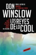 LOS REYES DE LO COOL - 9788439725848 - DON WINSLOW