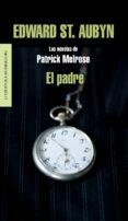 EL PADRE - 9788439727248 - EDWARD ST AUBYN