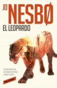 EL LEOPARDO - 9788439728948 - JO NESBO