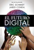EL FUTURO DIGITAL - 9788441535848 - ERIC SCHMIDT
