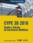 CYPE 3D 2016 - 9788441537248 - ANTONIO MANUEL REYES RODRIGUEZ