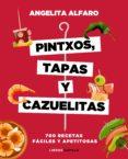 pintxos, tapas y cazuelitas (ebook)-angelita alfaro vidorreta-9788448024048