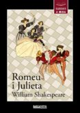 ROMEU I JULIETA (CLASSICS A MIDA) - 9788448930448 - WILLIAM SHAKESPEARE