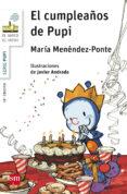EL CUMPLEAÑOS DE PUPI - 9788467576948 - MARIA MENENDEZ-PONTE