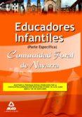 EDUCADORES INFANTILES DE LA COMUNIDAD FORAL DE NAVARRA. TEST PART E ESPECIFICA - 9788467627848 - VV.AA.
