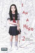 I AM A HERO 2 - 9788467911848 - KENGO HANAZAWA