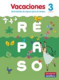 VACACIONES DE REPASO CAST 3º PRIMARIA ED 16 - 9788468029948 - VV.AA.