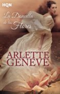 LA DONCELLA DE LAS FLORES - 9788468777948 - ARLETTE GENEVE