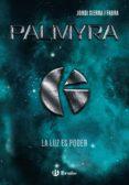 PALMYRA - 9788469625248 - JORDI SIERRA I FABRA