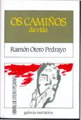 OS CAMIÑOS DA VIDA (12ª ED.) - 9788471547248 - RAMON OTERO PEDRAYO