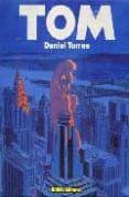 TOM EN NUEVA YORK - 9788479042448 - DANIEL TORRES