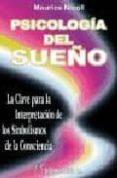PSICOLOGIA DEL SUEÑO: LA CLAVE PARA LA INTERPRETACION DE LOS SIMB OLISMOS DE LA CONSCIENCIA - 9788479103248 - MAURICE NICOLL