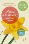 AMATE A TI MISMO - 9788479538248 - LOUISE HAY