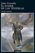 EL PODER DE LAS TINIEBLAS (SERIE CHARLIE PARKER 2) - 9788483102848 - JOHN CONNOLLY