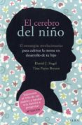 EL CEREBRO DEL NIÑO - 9788484287148 - DANIEL J. SIEGEL