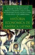 HISTORIA ECONOMICA DE AMERICA LATINA - 9788484323648 - TULIO HALPERIN DONGHI