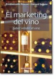 EL MARKETING DEL VINO - 9788484762348 - EMMANUELLE ROUZET