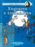 XOGRARES E TROBADORES - 9788489138148 - PEPE CARREIRO