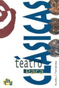 TEATRO PARA CLASICAS - 9788489987548 - AURELIO J. FERNANDEZ