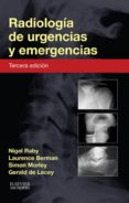radiología de urgencias y emergencias (ebook)-nigel raby-laurence berman-gerald de lacey-9788490227848