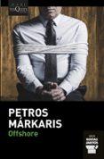 OFFSHORE - 9788490665848 - PETROS MARKARIS