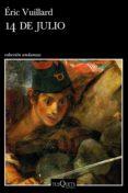 14 de julio (ebook)-eric vuillard-9788490666548