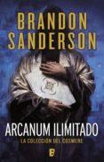 ARCANUM ILIMITADO (EBOOK) - 9788490698648 - BRANDON SANDERSON