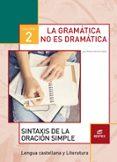 GRAMÁTICA NO ES DRAMÁTICA 2 CUADERNO - 9788490786048 - VV.AA.