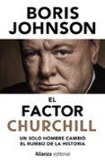 EL FACTOR CHURCHILL - 9788491045748 - BORIS JOHNSON