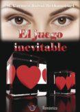 EL JUEGO INEVITABLE - 9788494696848 - CARMEN RUBIO BETHANCOURT