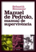 MANUEL DE PEDROLO, MANUAL DE SUPERVIVÈNCIA