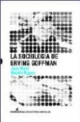 SOCIOLOGIA DE ERVING GOFFMAN - 9788496614048 - JEAN NIZET