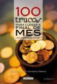 100 TRUCOS PARA LLEGAR A FINAL DE MES (EN TIEMPOS DE CRISIS) - 9788496754348 - DAVID ESCAMILLA