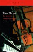 LA MUSICA COMO CONCEPTO - 9788496834248 - ROBIN MACONIE