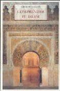 COMPRENDER EL ISLAM - 9788497166348 - FRITHJOF SCHUON